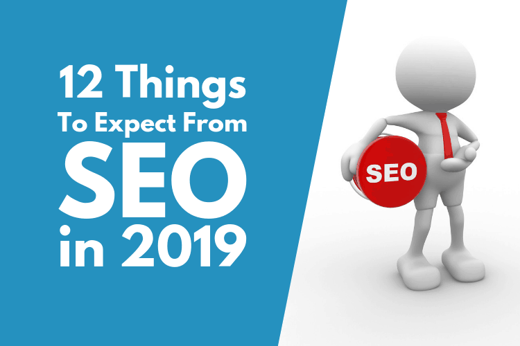 Things To Expect From SEO in 2019