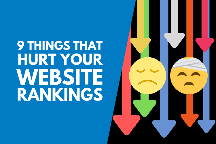 Things that can hurt your website rankings
