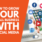 Grow your small business with social media