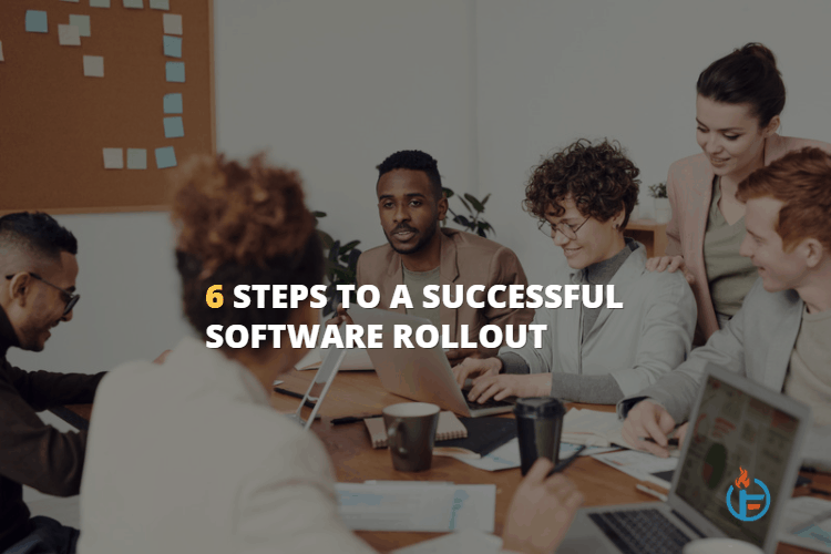 Successful Software Rollout for Small Businesses