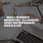 Creating small business marketing techniques for entrepreneurs